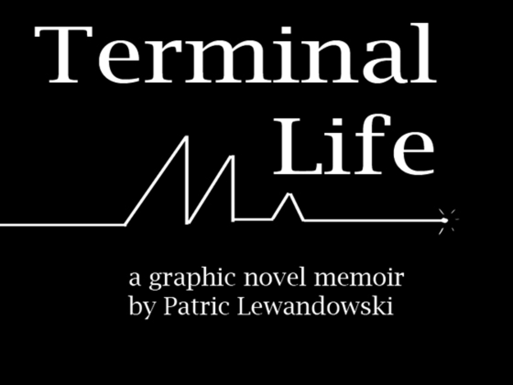 Terminal Life Graphic Novel Memoir's video poster