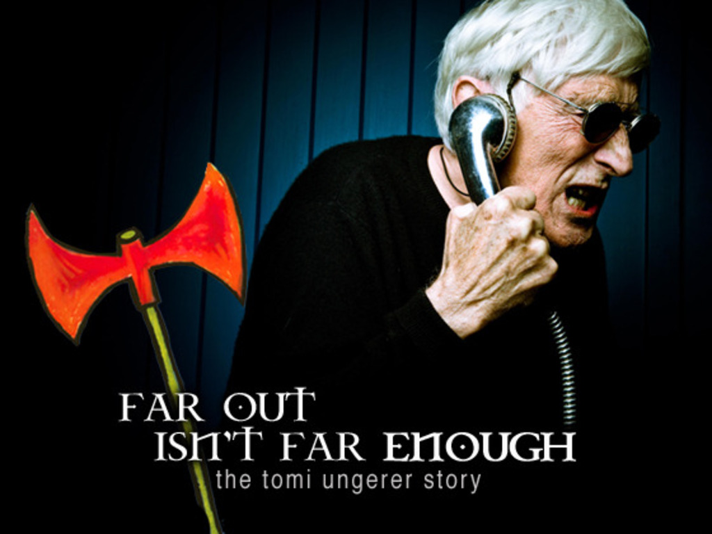 Far Out Isn't Far Enough: The Tomi Ungerer Story's video poster
