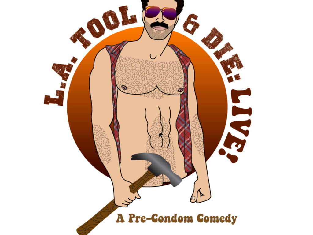 L.A. TOOL AND DIE: LIVE! (A Pre-Condom Comedy!) The 70's gay classic LIVE onstage!'s video poster