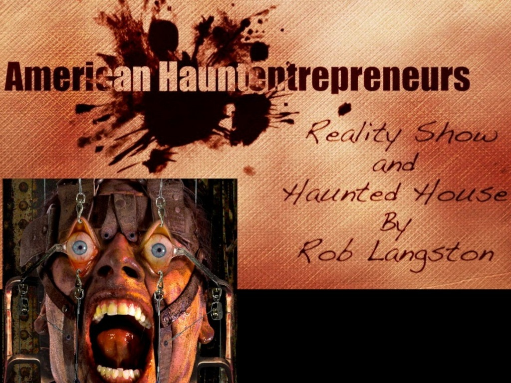 American Hauntentrepreneurs Reality Show and Haunted House's video poster
