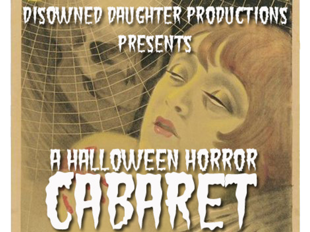 Disowned Daughter presents: A Halloween Horror Cabaret!'s video poster