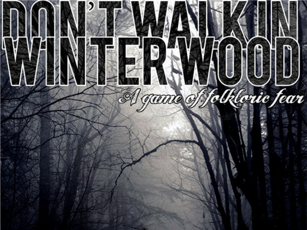 Don't Walk in Winter Wood's video poster