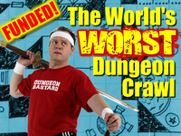 The World's Worst Dungeon Crawl!