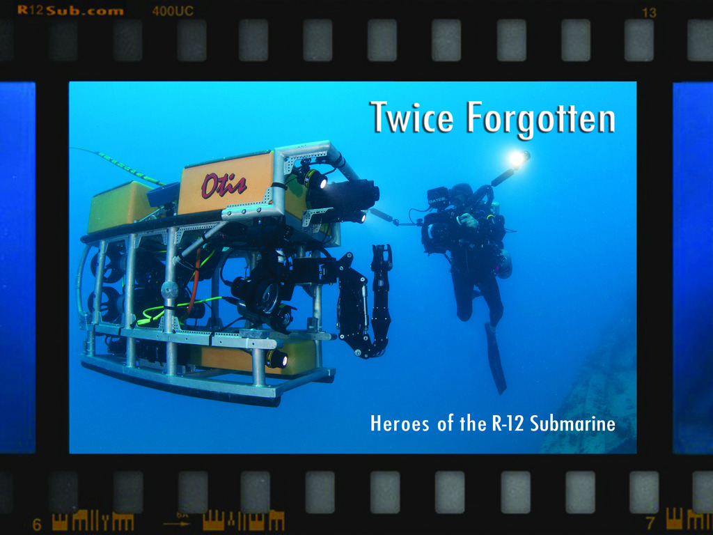 Twice Forgotten: Heroes of the R12 Submarine (Canceled)'s video poster
