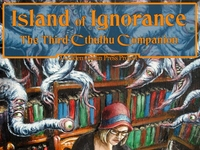 Island of Ignorance - The Third Cthulhu Companion