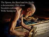 The Spoon, the Bowl and the Knife: craftsman Wille Sundqvist