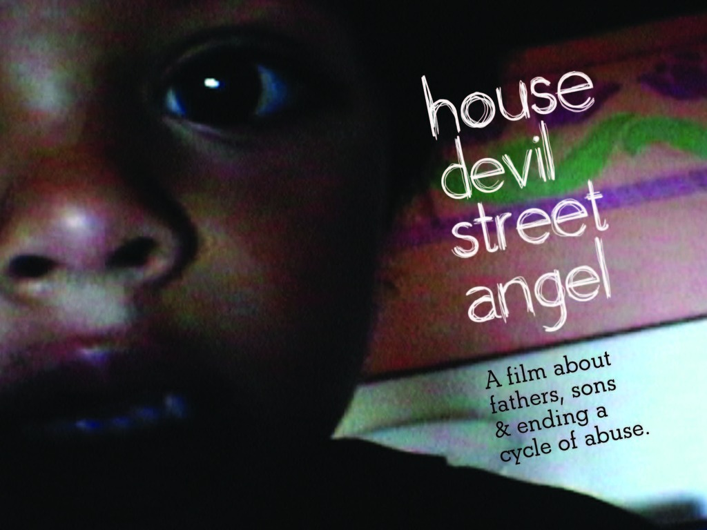 House Devil, Street Angel - A Personal Documentary Film's video poster