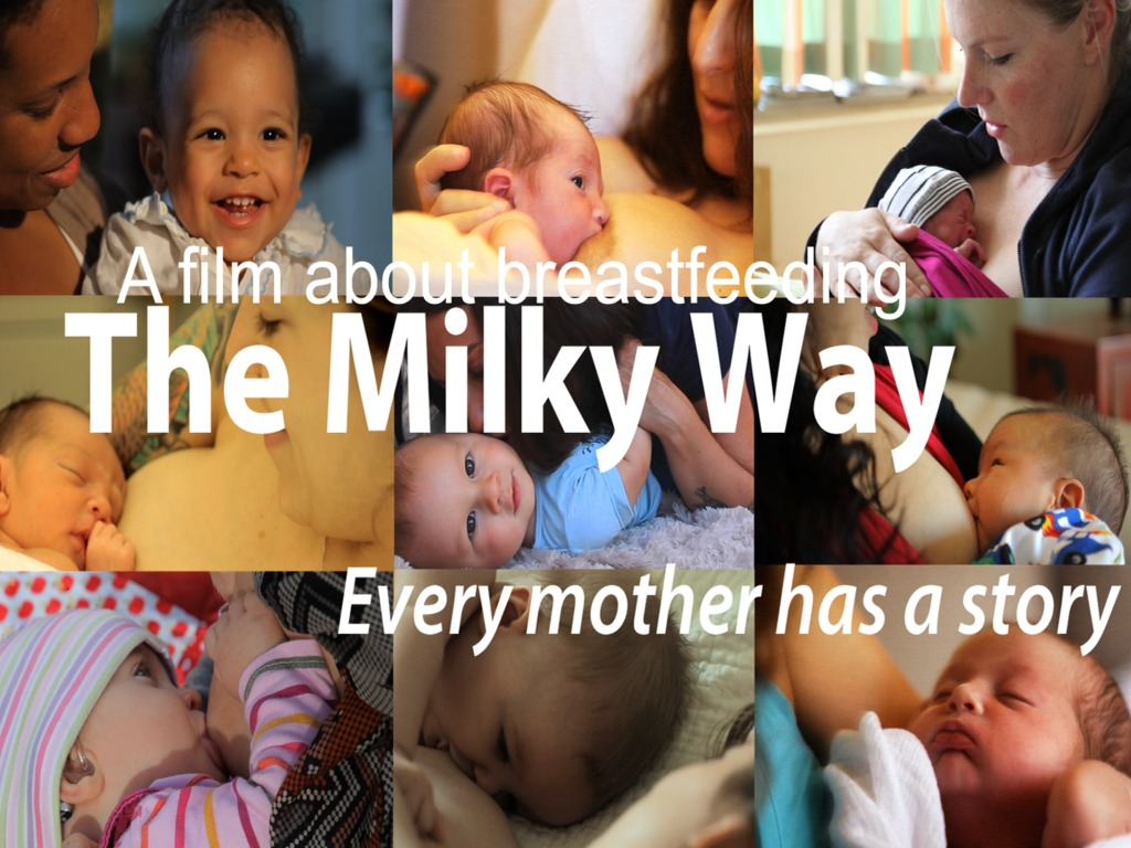 The Milky Way Breastfeeding Film: Every Mother has a Story.'s video poster