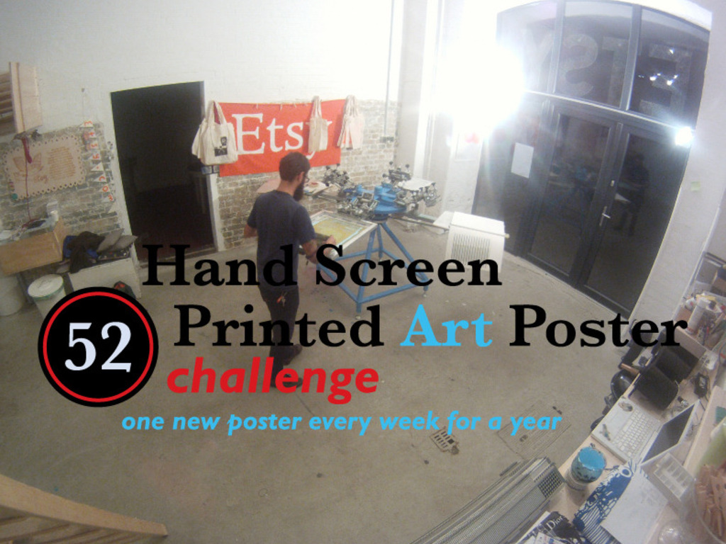 52 Hand Screen Printed Art Poster Challenge For A Year's video poster