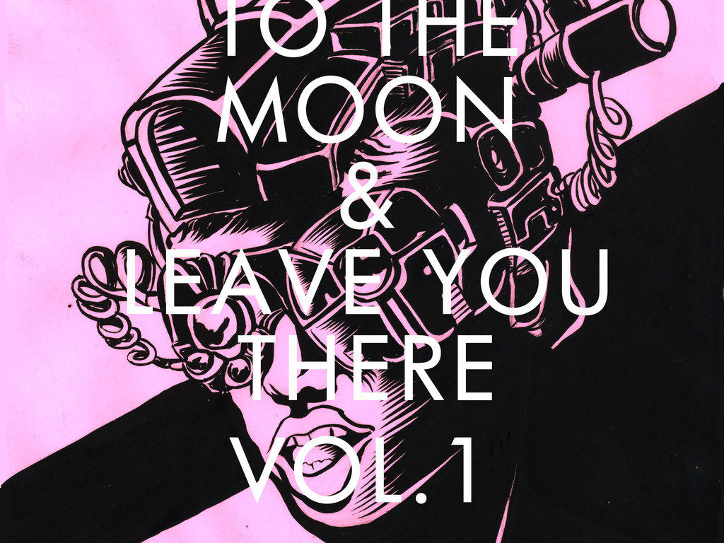 I'LL TAKE YOU TO THE MOON & LEAVE YOU THERE's video poster