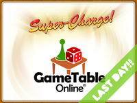 GameTable Online Super Charged!