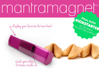 mantramagnet -  the coolest way to display & save fortunes!