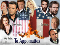 To Appomattox: A Civil War Event Miniseries