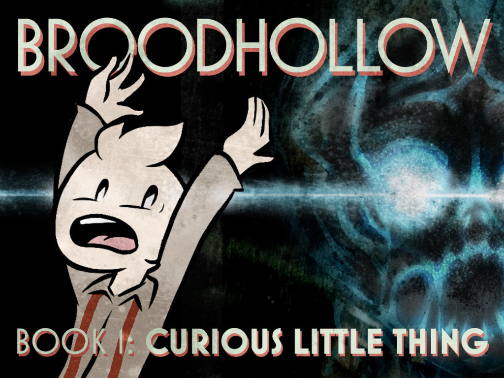 Broodhollow Book 1: Curious Little Thing's video poster