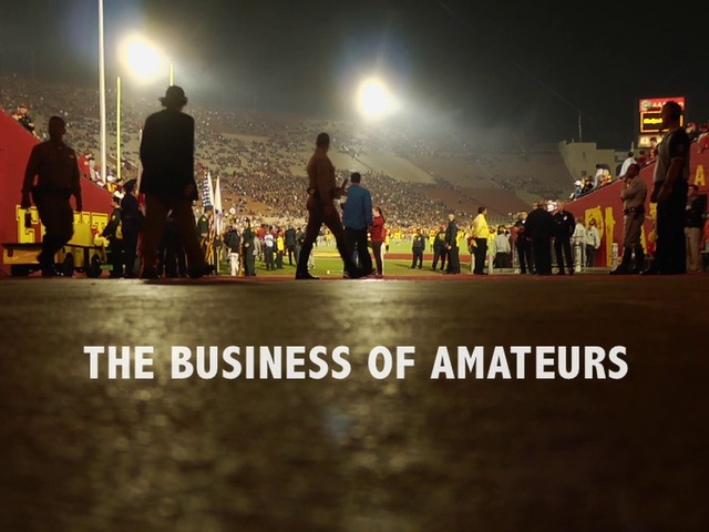 "NCAA Documentary - ""The Business of Amateurs"" by Bob DeMars — Kickstarter"