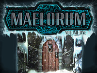 Maelorum: Reprint an Epic!