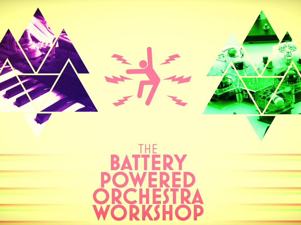 BPOW!!! Battery Powered Orchestra Workshop's video poster