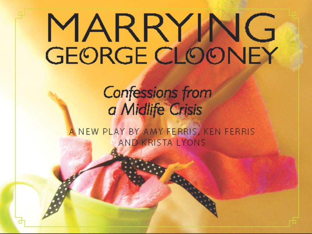 Marrying George Clooney: Confessions from a Midlife Crisis's video poster