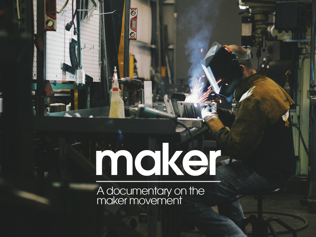 Maker - A documentary on the Maker Movement's video poster