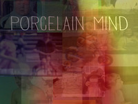 Porcelain Mind
