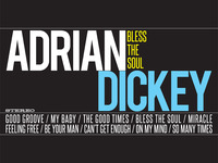 ADRIAN DICKEY - BLESS THE SOUL - DEBUT ALBUM