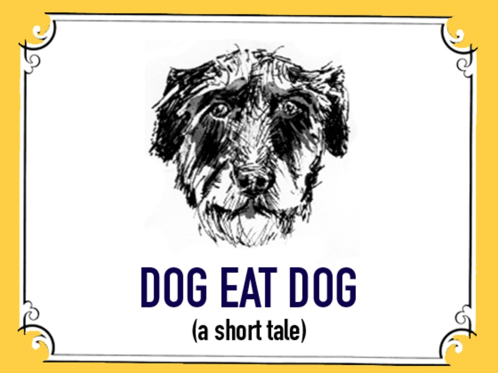 """DOG EAT DOG"" - A short comedy starring Zachary Quinto's video poster"