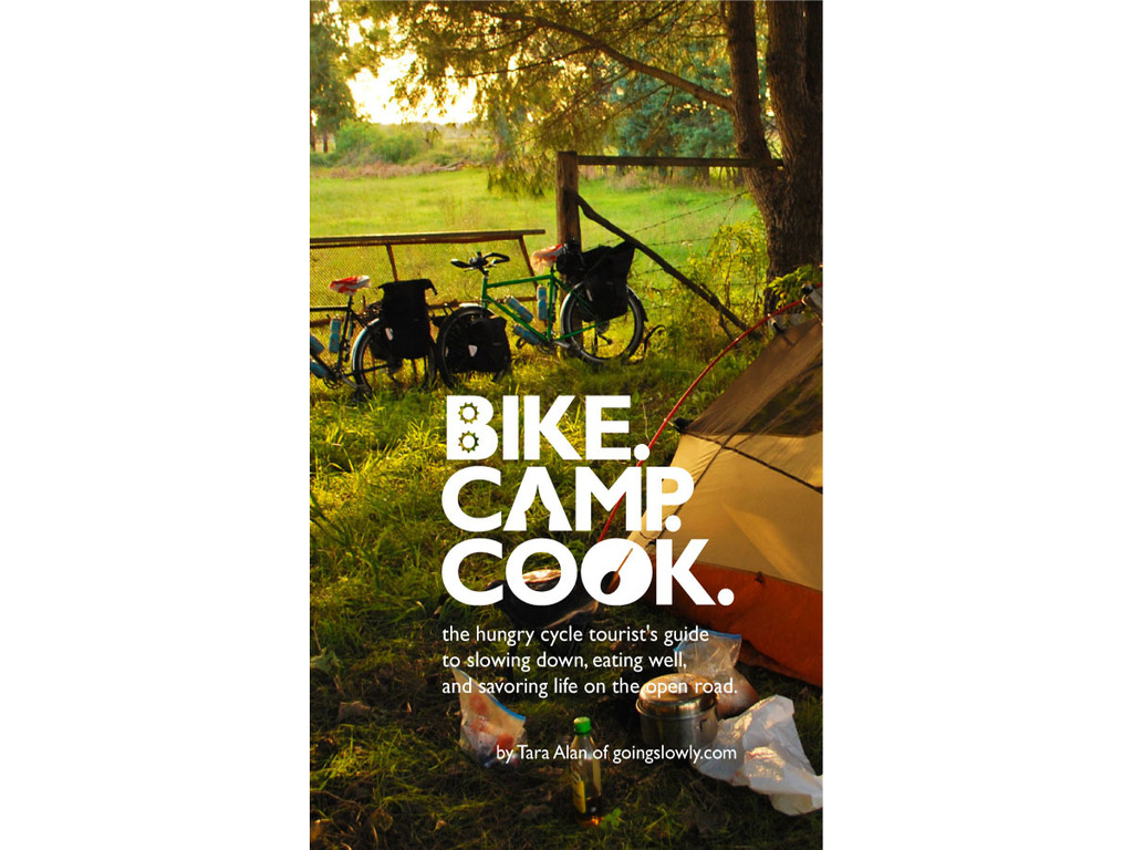A Bicycle Touring Cookbook: Bike. Camp. Cook.'s video poster