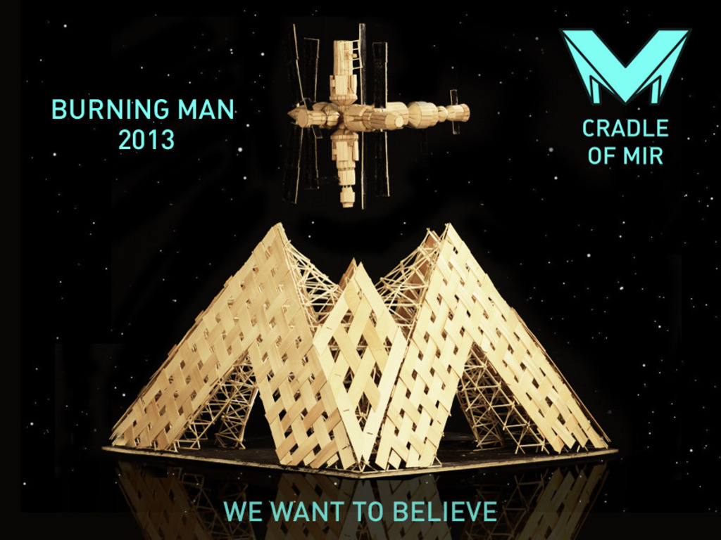 The Cradle of MIR at Burning Man 2013, Russian Team's video poster