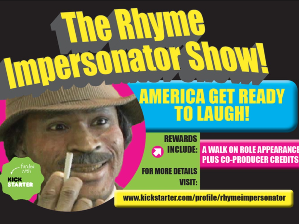 The Rhyme Impersonator Show - Pilot Very Close To Completion's video poster