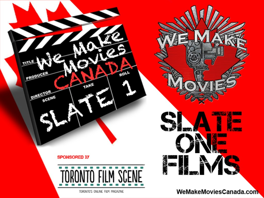 We Make Movies Canada - Slate One Films's video poster