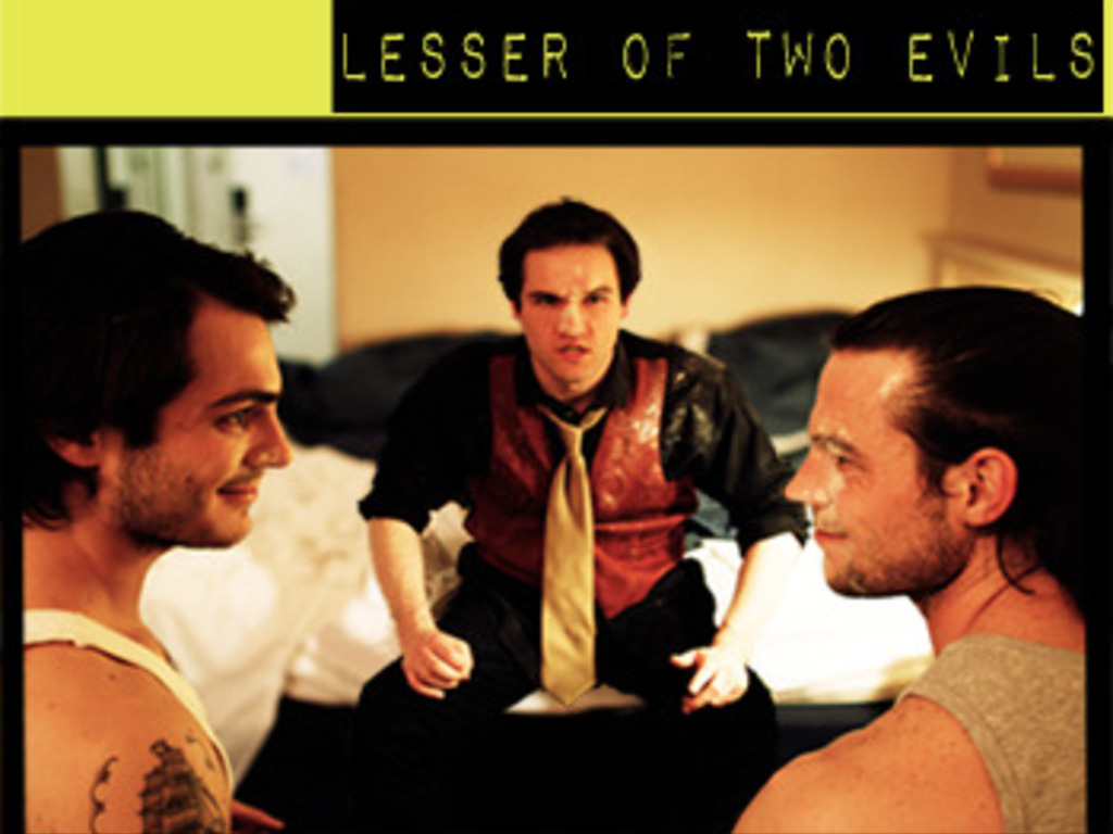 Lesser Of Two Evils's video poster