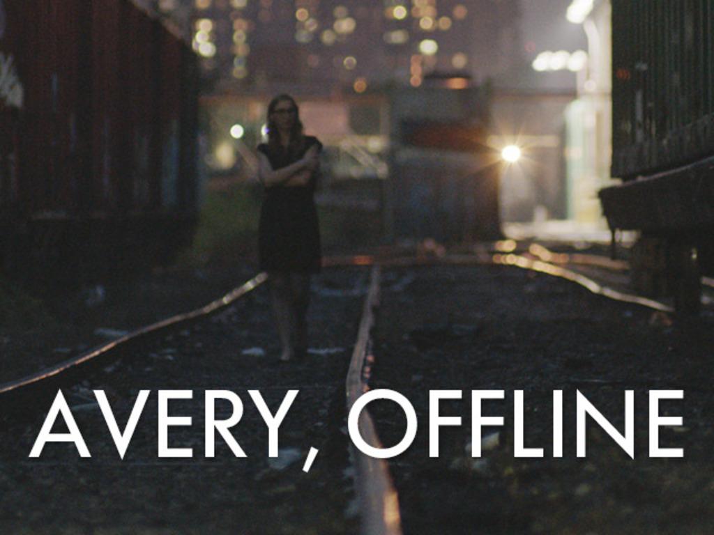 AVERY, OFFLINE: A Short Film's video poster