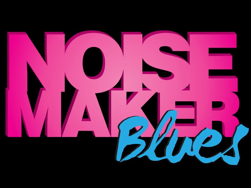 Noisemaker Blues: Season 1's video poster