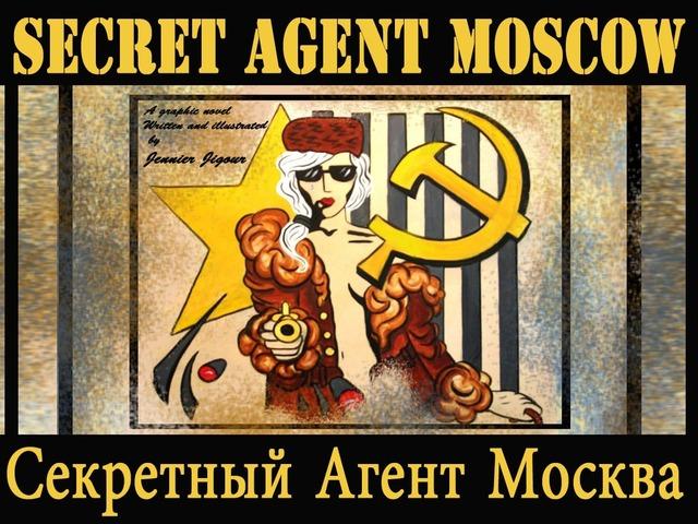 Secret Agent Moscow by Jennifer Jigour Kickstarter