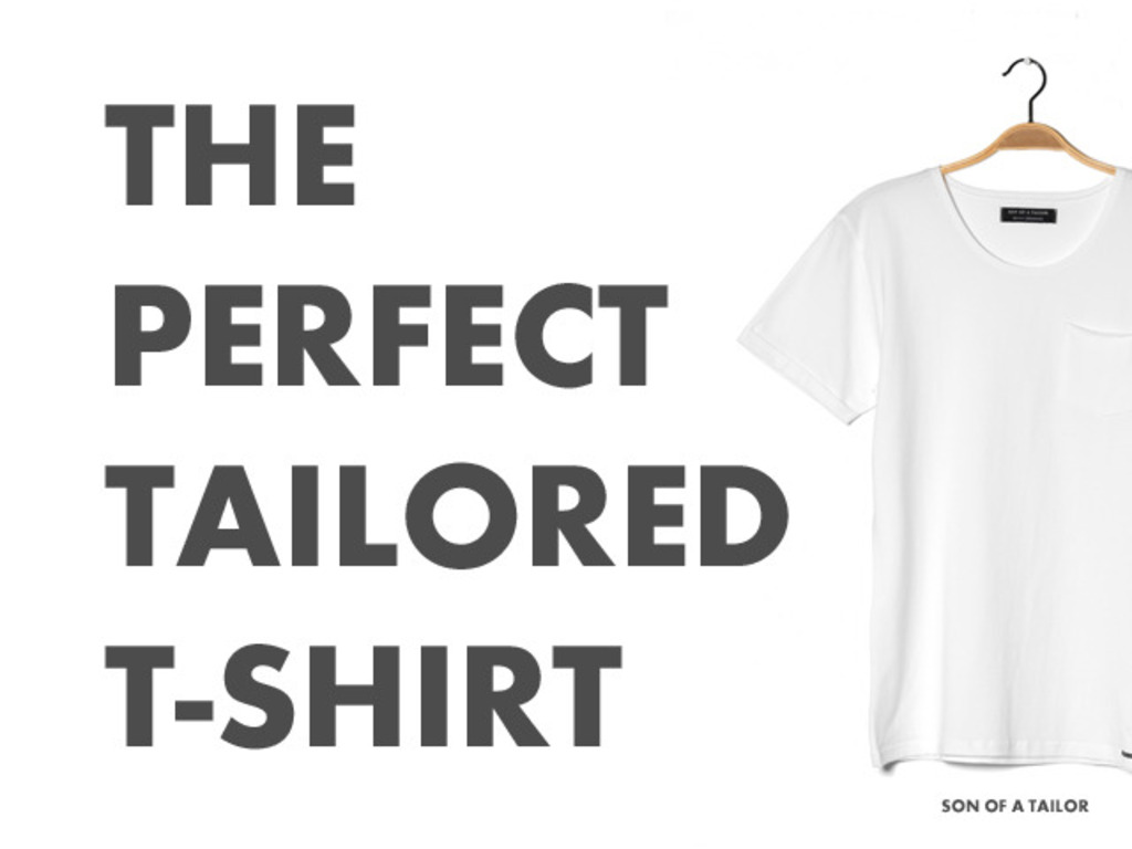 SON OF A TAILOR. The Perfect Tailored T-shirt.'s video poster