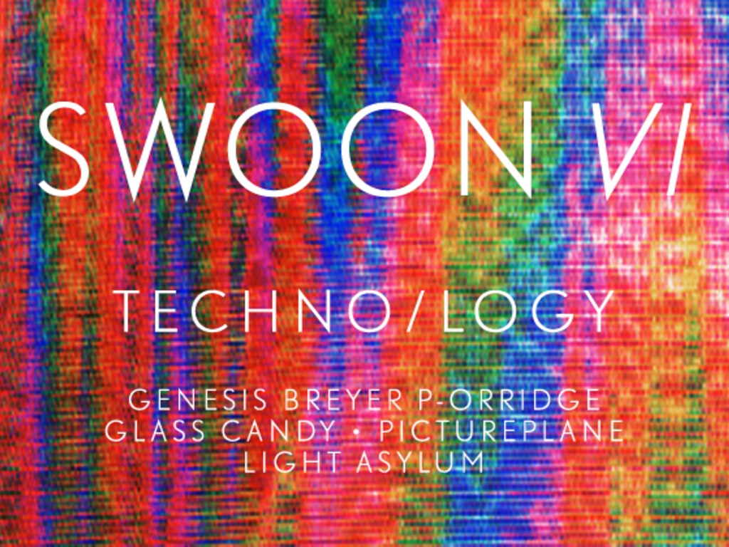 Swoon VI--The Techno/logy Issue's video poster