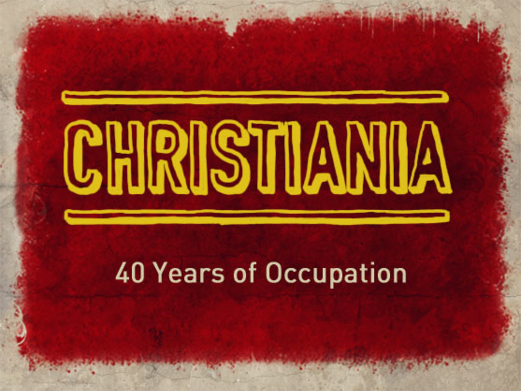 CHRISTIANIA - 40 Years of Occupation's video poster