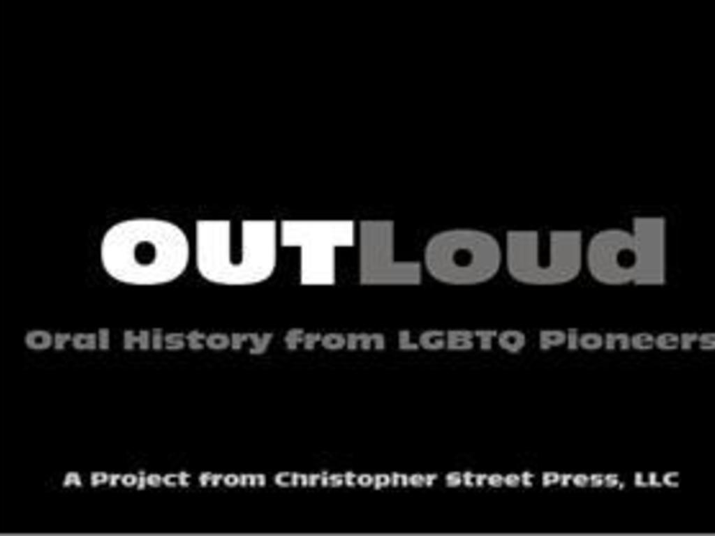 OUTLoud: Oral History from LGBTQ Pioneers's video poster