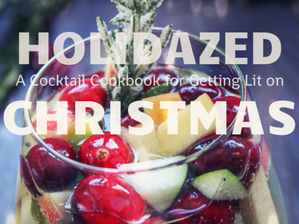 Holidazed: A Cocktail Cookbook for Getting Lit on Christmas's video poster
