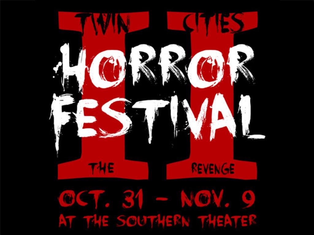Twin Cities Horror Festival II: The Revenge's video poster