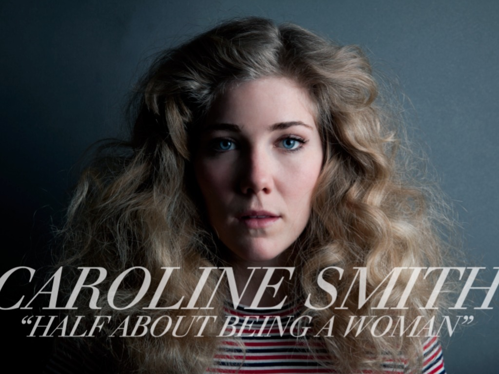 """Caroline Smith //  """"Half About Being a Woman""""'s video poster"""