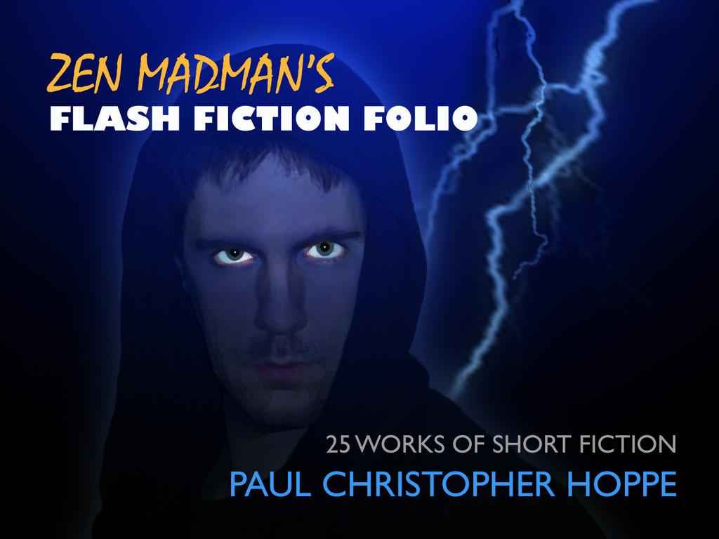 Zen Madman's Flash Fiction Folio's video poster