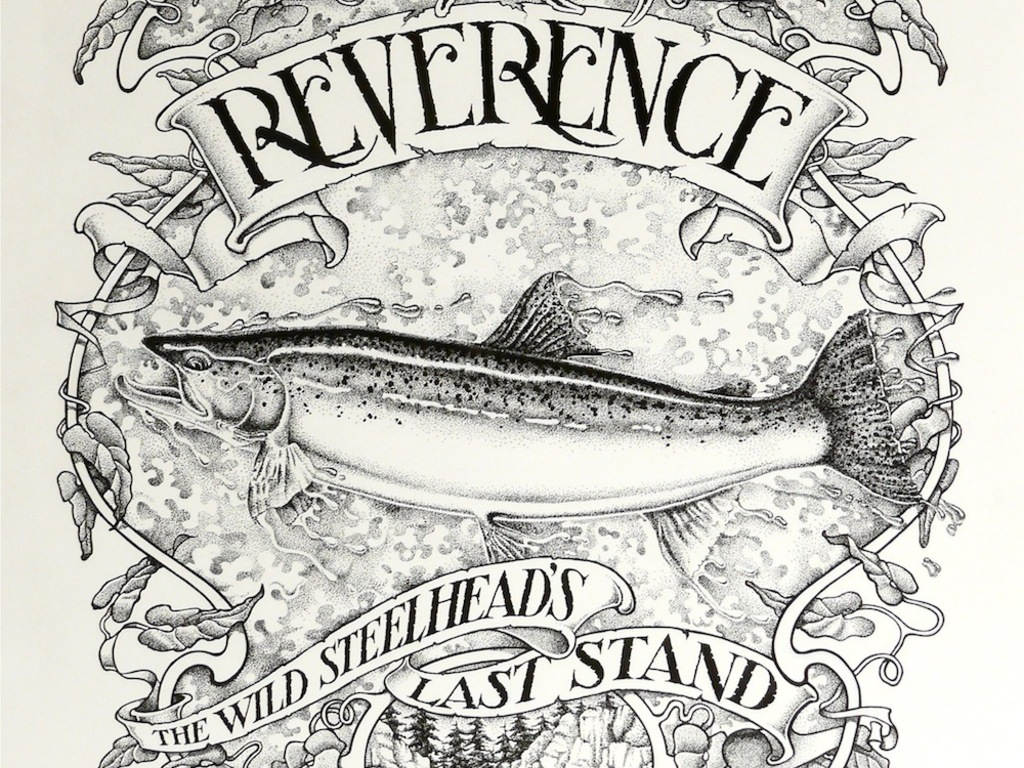 "WILD REVERENCE ""The Wild Steelhead's Last Stand"" Documentary's video poster"