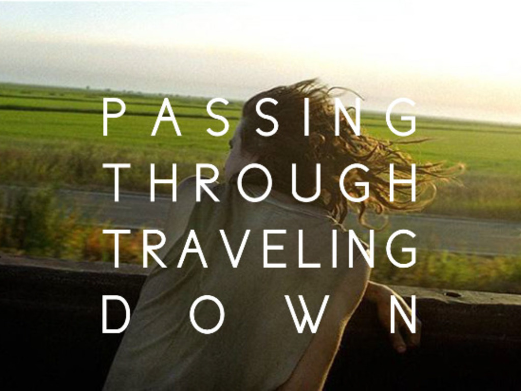 Passing Through Traveling Down's video poster
