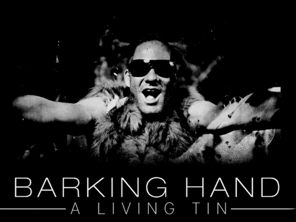 BARKING HAND - A Living Tin's video poster