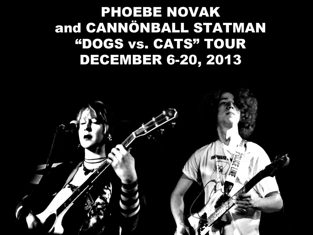 """Phoebe Novak and Cannönball Statman: """"Dogs vs. Cats"""" Tour's video poster"""