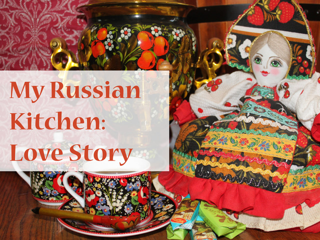 my russian kitchen love story by svetlana winslow kickstarter. Black Bedroom Furniture Sets. Home Design Ideas