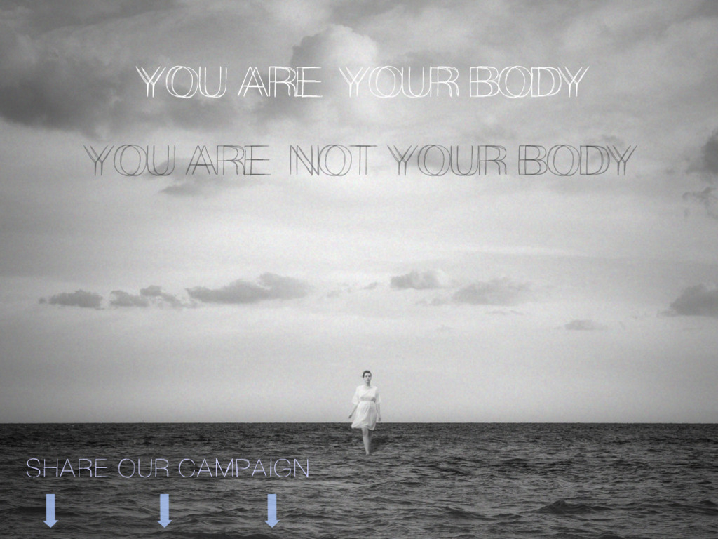 YOU ARE YOUR BODY / YOU ARE NOT YOUR BODY - Feature Film's video poster