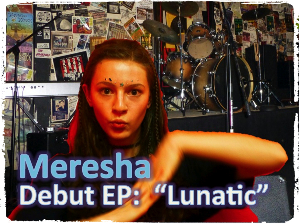 "FREE THE MUSIC:  Meresha Debut EP ""Lunatic""'s video poster"