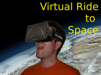 Virtual Ride to Space using the Oculus Rift